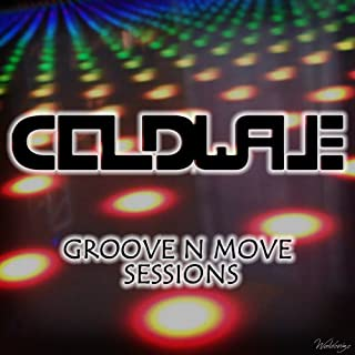 Groove N Move Sessions [Explicit]