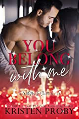 You Belong With Me: A With Me In Seattle Novel (With Me In Seattle - The Crawfords Book 4) Kindle Edition