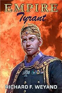 EMPIRE: Tyrant (EMPIRE SERIES Book 3)