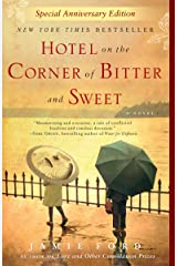 Hotel on the Corner of Bitter and Sweet: A Novel Kindle Edition