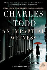 An Impartial Witness: A Bess Crawford Mystery (Bess Crawford Mysteries Book 2) Kindle Edition
