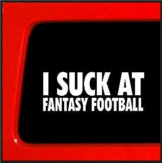 I Suck At Fantasy Football - Funny sticker decal