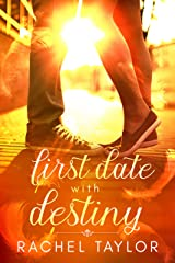 First Date with Destiny: Angel Romance Series (The Destiny Collection Book 1) Kindle Edition