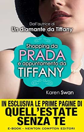 Shopping da Prada e appuntamento da Tiffany (eNewton Narrativa)