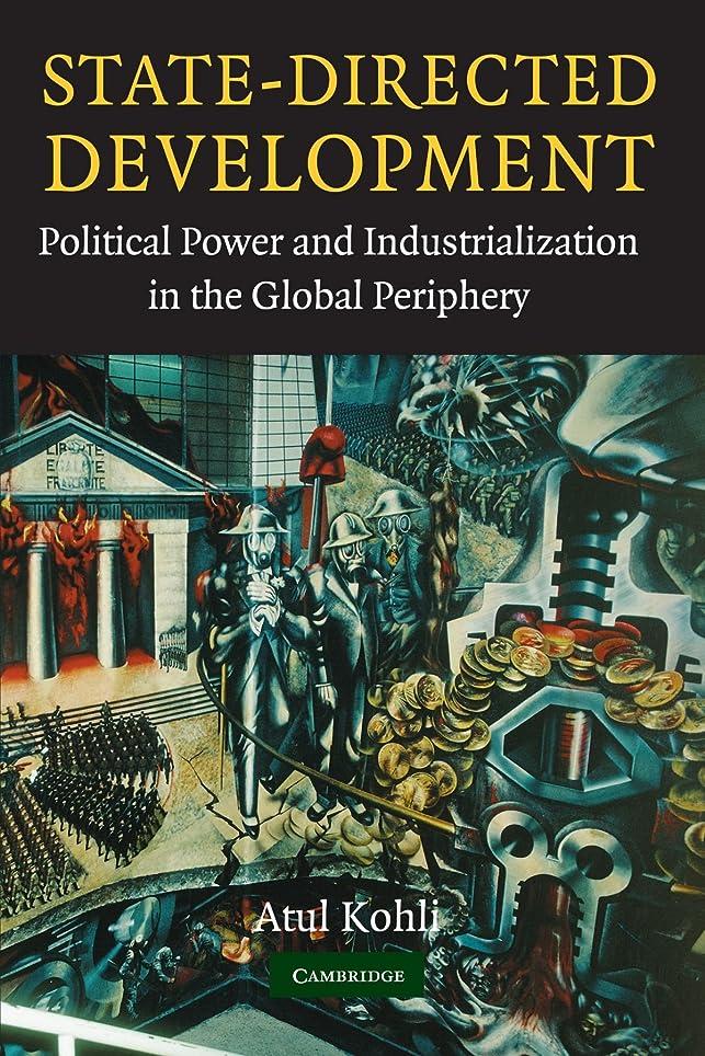 細胞結婚式誓約State-Directed Development: Political Power and Industrialization in the Global Periphery