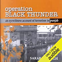 Operation Black Thunder: An Eyewitness Account of Terrorism in Punjab