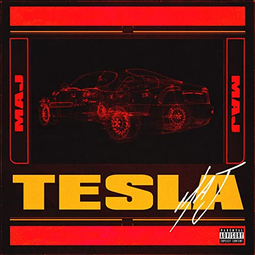 Tesla [Explicit]