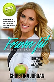 Forever Fit Weight Loss Guide: Discover The New Healthy You