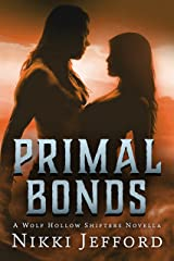 Primal Bonds (Wolf Hollow Shifters) Kindle Edition
