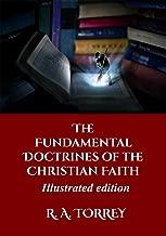 The Fundamental Doctrines of the Christian Faith (Illustrated Edition)