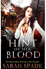 Hint of Her Blood: a Rejected Mates Romance (Claws and Fangs Book 4) (English Edition) Format Kindle