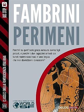 Perimeni (Classici della Fantascienza Italiana)