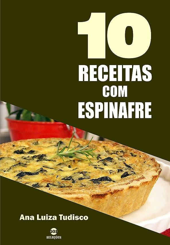 10 Receitas com espinafre (Portuguese Edition)