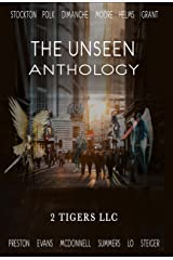 The Unseen Anthology Kindle Edition