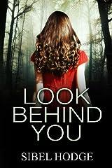 Look Behind You Kindle Edition
