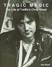 Tragic Magic: The Life of Traffic's Chris Wood