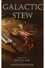 Galactic Stew Kindle Edition