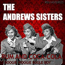 Rum and Coca-Cola / Boogie Woogie Bugle Boy (Digitally Remastered)