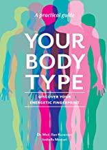 YOUR BODY TYPE: Discover your energetic fingerprint (English Edition)