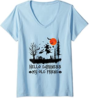 Womens Hello Darkness My Old Friend Funny Halloween Gift V-Neck T-Shirt
