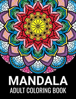 Mandala Coloring Book for Adults: Beautiful Mandalas for Meditation, Stress Relief and Adult Relaxation | Over 50 Designs ...