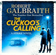 The Cuckoo's Calling: Cormoran Strike, Book 1