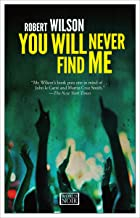 You Will Never Find Me (The Charles Boxer Series Book 2)