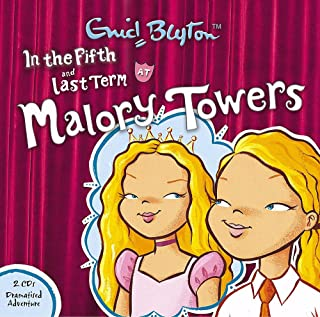 Malory Towers: In the Fifth & Last Term