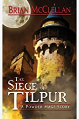 Siege of Tilpur: A Powder Mage Story Kindle Edition