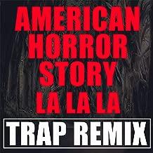 La La La Song American Horror Story