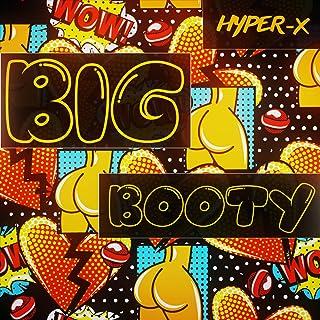 Big Booty [Explicit]