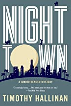 Nighttown (A Junior Bender Mystery Book 7)