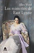 Los misterios de East Lynne (Ático Clásicos nº 7)