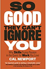 So Good They Can't Ignore You (English Edition) eBook Kindle