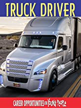 Career Opprotunities for Young People - Truck Driver
