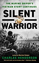 Best silent warrior the marine sniper's vietnam story continues Reviews