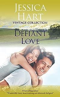 Defiant Love (Jessica Hart Vintage Collection)