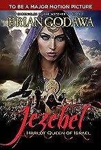 Jezebel: Harlot Queen of Israel (Chronicles of the Watchers Book 1)