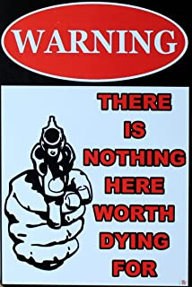 Kama Warning Signs with There is Nothing Here Worth Dying for Retro Vintage Bar Metal Sign 12x8 Inches