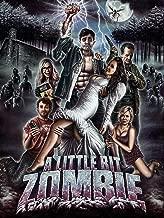 a little bit zombie movie