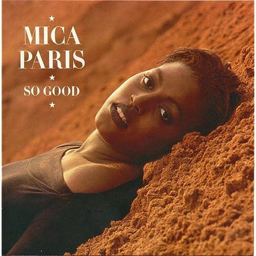 So Good (Deluxe Edition) de Mica Paris en Amazon Music - Amazon.es