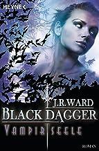 Vampirseele: Black Dagger 15 - Roman (German Edition)