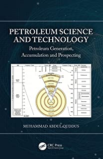 Petroleum Science and Technology: Petroleum Generation, Accumulation and Prospecting