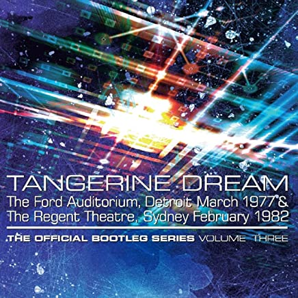 TANGERINE DREAM - Official Bootleg Series Vol 3 (2019) LEAK ALBUM