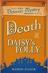 Death at Daisy's Folly (A Victorian Mystery Book 3) Kindle Edition