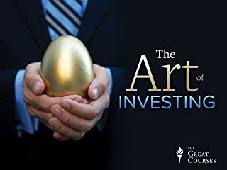 The Art of Investing: Lessons from Historys Greatest Investors