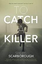 Best to catch a killer a novel Reviews