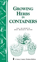 Growing Herbs in Containers: Storey's Country Wisdom Bulletin A-179 (Storey Country Wisdom Bulletin, A-179)