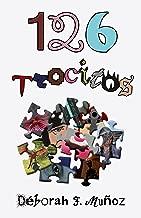 126 trocitos (Spanish Edition)