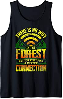 There is No Wifi in The Forest Camping  Tank Top